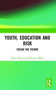 Youth, Education and Risk - 1st Edition book cover