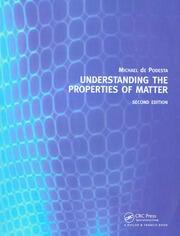 Understanding the Properties of Matter