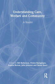 Understanding Care, Welfare and Community - 1st Edition book cover