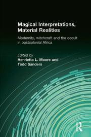 Magical Interpretations, Material Realities - 1st Edition book cover