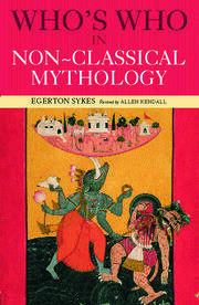 Who's Who in Non-Classical Mythology - 2nd Edition book cover