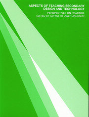 Aspects of Teaching Secondary Design and Technology - 1st Edition book cover