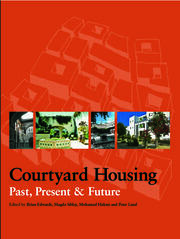 Courtyard Housing - 1st Edition book cover