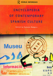 Encyclopedia of Contemporary Spanish Culture - 1st Edition book cover