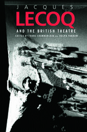 Jacques Lecoq and the British Theatre - 1st Edition book cover