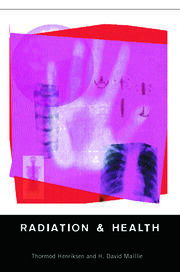 Radiation and Health - 1st Edition book cover
