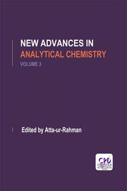 New Advances in Analytical Chemistry, Volume 3 - 1st Edition book cover