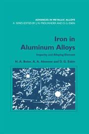 Iron in Aluminium Alloys: Impurity and Alloying Element