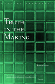 Truth in the Making - 1st Edition book cover