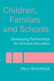 Children, Families and Schools - 1st Edition book cover