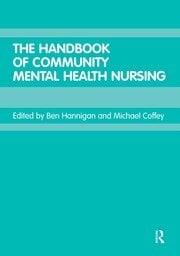The Handbook of Community Mental Health Nursing - 1st Edition book cover