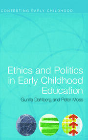 Ethics and Politics in Early Childhood Education - 1st Edition book cover