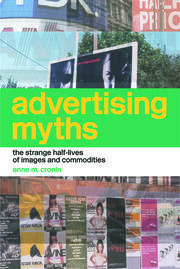 Advertising Myths - 1st Edition book cover