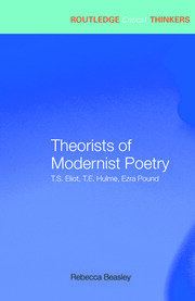Theorists of Modernist Poetry - 1st Edition book cover