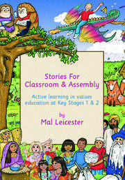 Stories for Classroom and Assembly - 1st Edition book cover