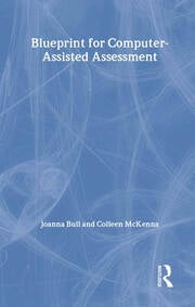 A Blueprint for Computer-Assisted Assessment - 1st Edition book cover