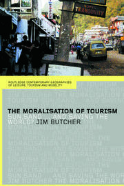 The Moralisation of Tourism - 1st Edition book cover