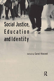 Social Justice, Education and Identity - 1st Edition book cover