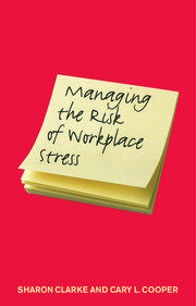 Managing the Risk of Workplace Stress - 1st Edition book cover
