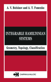 Integrable Hamiltonian Systems: Geometry, Topology, Classification