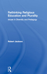 Rethinking Religious Education and Plurality - 1st Edition book cover