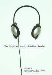 The Popular Music Studies Reader - 1st Edition book cover