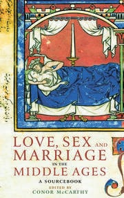 Love Sex & Marriage in the Middle Ages - 1st Edition book cover