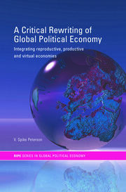 A Critical Rewriting of Global Political Economy - 1st Edition book cover