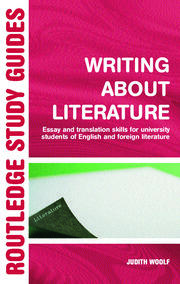 Writing About Literature : Essay and Translation Skills for University Students of English and Foreign Literature - 1st Edition book cover