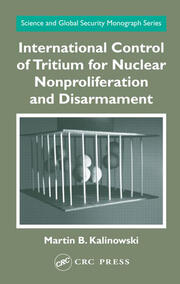 International Control of Tritium for Nuclear Nonproliferation and Disarmament