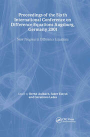 Proceedings of the Sixth International Conference on Difference Equations Augsburg, Germany 2001: New Progress in Difference Equations