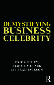 Demystifying Business Celebrity - 1st Edition book cover