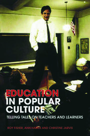 Education in Popular Culture - 1st Edition book cover