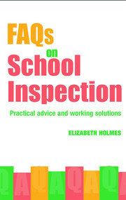 FAQs for School Inspection - 1st Edition book cover