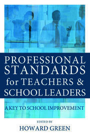 Professional Standards for Teachers and School Leaders - 1st Edition book cover