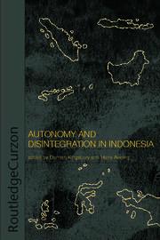 Autonomy & Disintegration Indonesia - 1st Edition book cover