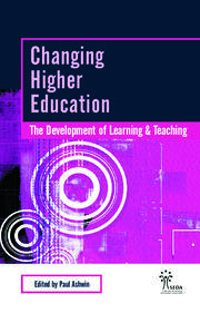 Changing Higher Education : The Development of Learning and Teaching - 1st Edition book cover