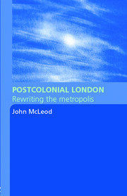 Postcolonial London - 1st Edition book cover
