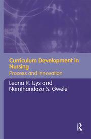Curriculum Development in Nursing - 1st Edition book cover