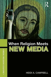 When Religion Meets New Media - 1st Edition book cover