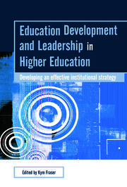 Education Development and Leadership in Higher Education : Implementing an Institutional Strategy - 1st Edition book cover