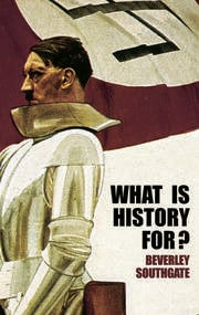 What is History For? - 1st Edition book cover