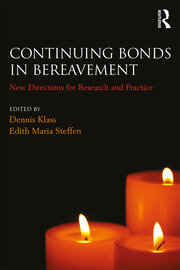 Continuing Bonds in Bereavement - 1st Edition book cover