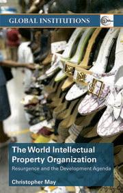 World Intellectual Property Organization (WIPO) - 1st Edition book cover
