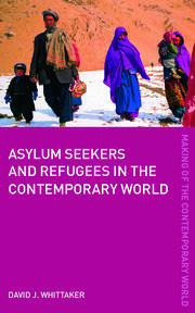 Asylum Seekers and Refugees in the Contemporary World - 1st Edition book cover