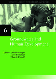 Groundwater and Human Development: IAH Selected Papers on Hydrogeology 6
