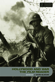 Hollywood and War, The Film Reader - 1st Edition book cover