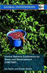 United Nations Conference on Trade and Development (UNCTAD) - 1st Edition book cover