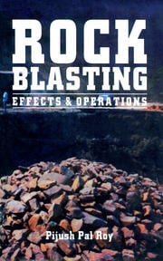 Rock Blasting: Effects and Operations