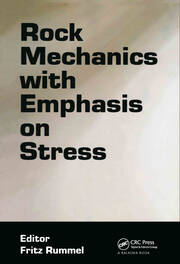 Rock Mechanics with Emphasis on Stress